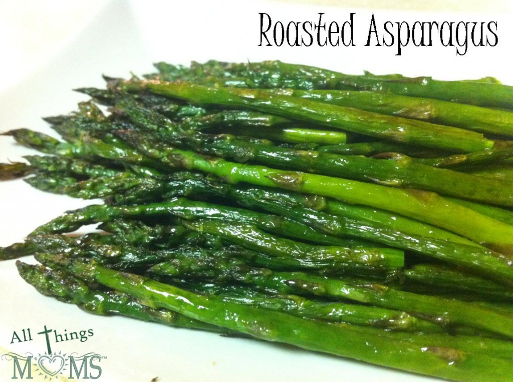 Roasted Asparagus – All Things Moms